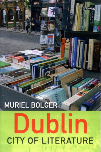 Dublin: City of Literature-9781847172488