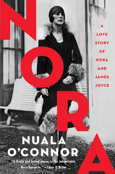 NORA : A Love Story of Nora Barnacle and James Joyce-9781848407893