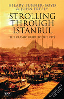 Strolling Through Istanbul : The Classic Guide to the City-9781848851542