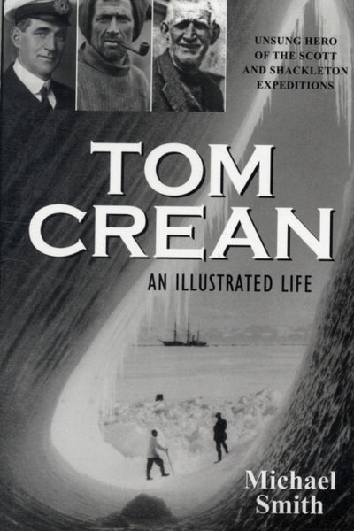 Tom Crean : An Illustrated Life-9781848891197