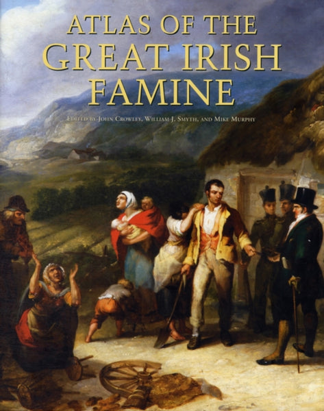 Atlas of the Great Irish Famine-9781859184790
