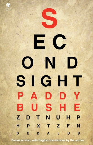 Second Sight : Poems in Irish with English translations by the author-9781910251676