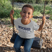 Wicked Pissah Toddler T-Shirt