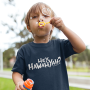 Hey Hawahyah Youth T-Shirt