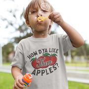 How D'Ya Like Them Apples T-Shirt