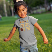 Live Free Or Pie Toddler T-Shirt