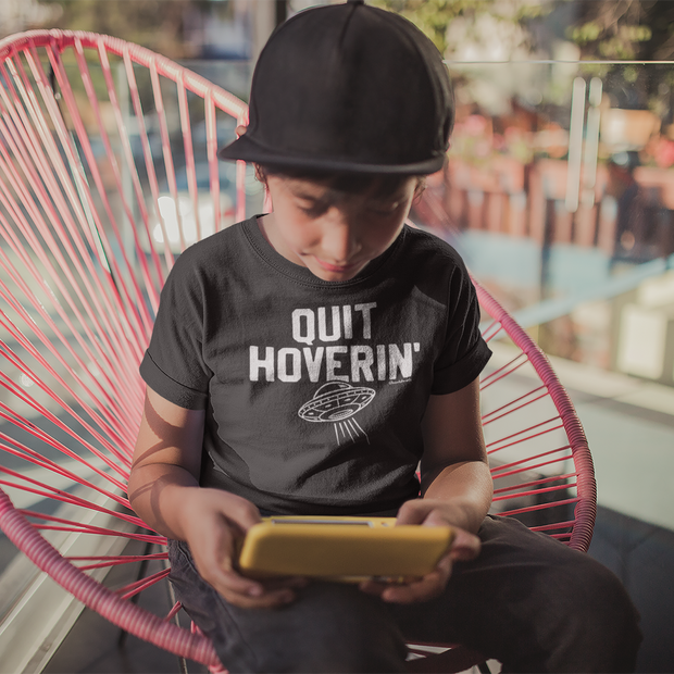 Quit Hoverin' Youth T-Shirt