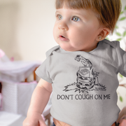 Don't Cough On Me Infant One Piece