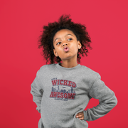 Life Is Wicked Awesome Kids Youth Sweatshirt