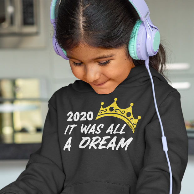 2020 It Was All A Dream Youth Sweatshirt