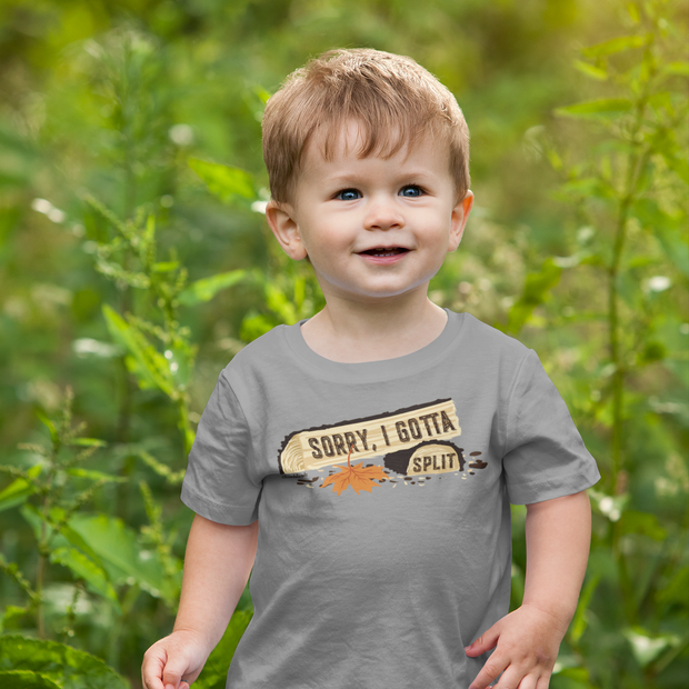 Sorry, I Gotta Split Toddler T-Shirt