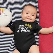 2020 It Was All A Dream Infant One Piece