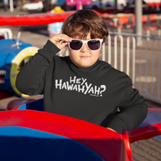 Hey Hawahyah Kids Youth Sweatshirt