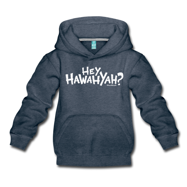 Hey Hawahyah Kids Youth Sweatshirt - heather denim