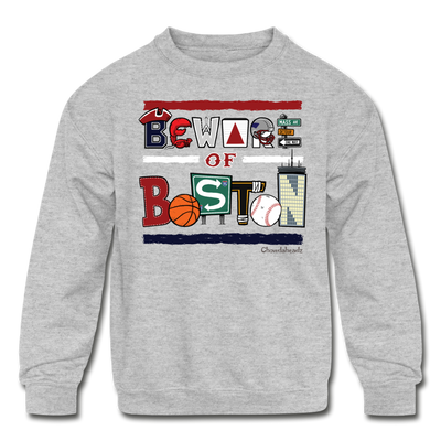 Beware Of Boston Kids Youth Sweatshirt - heather gray