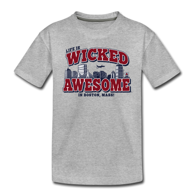 Life Is Wicked Awesome Toddler T-Shirt - heather gray