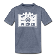 No Rest For The Wicked Youth T-Shirt - heather blue