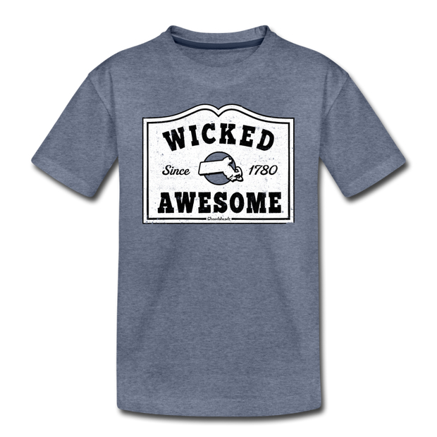 Wicked Awesome Sign Toddler T-Shirt - heather blue