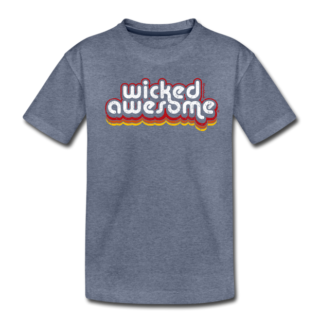 Wicked Awesome Toddler T-Shirt - heather blue