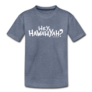 Hey Hawahyah Youth T-Shirt - heather blue