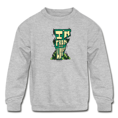I'm from the woods VT Kids' Crewneck Sweatshirt - heather gray