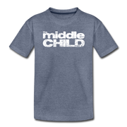The Middle Child Toddler T-Shirt - heather blue