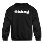 The oldest Youth Sweatshirt - black
