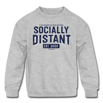 Socially Distant Youth Sweatshirt - heather gray