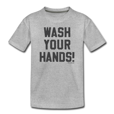 Wash Your Hands! Toddler T-Shirt - heather gray