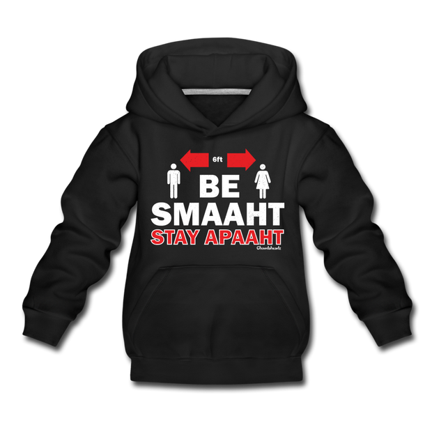 Be Smaaht Stay Apaaht Youth Sweatshirt - black