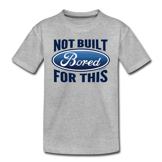 Bored: Not Built For This Youth T-Shirt - heather gray
