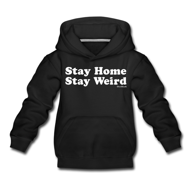 Stay Home Stay Weird - black