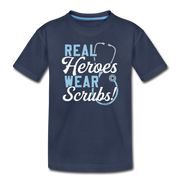 Real Heroes Wear Scrubs Toddler T-Shirt - navy