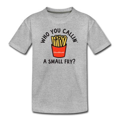 Who You Callin' A Small Fry Toddler T-Shirt - heather gray