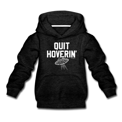 Quit Hoverin' Youth Sweatshirt - charcoal gray