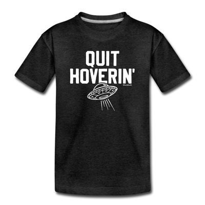 Quit Hoverin' Youth T-Shirt - charcoal gray
