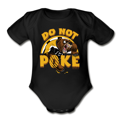 Do Not Poke The Bear Infant One Piece - black