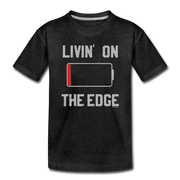 Livin' On The Edge Toddler T-Shirt - charcoal gray