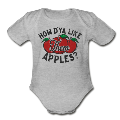 How D'Ya Like Them Apples? Infant One Piece - heather gray