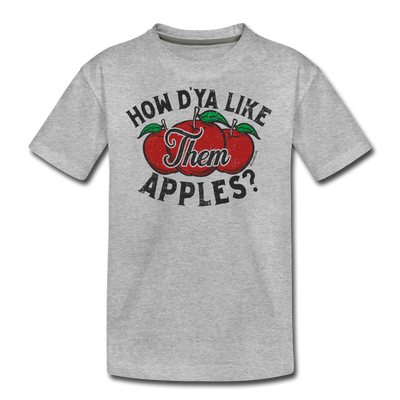 How D'Ya Like Them Apples? Youth T-Shirt - heather gray