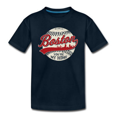 Boston You're My Home Toddler T-Shirt - deep navy