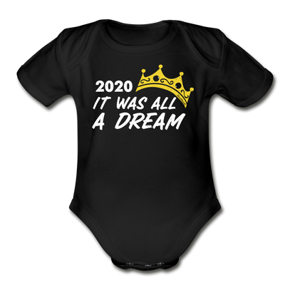 2020 It Was All A Dream Infant One Piece - black