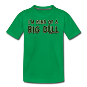 I'm Kind Of A Big Dill Youth T-Shirt - kelly green