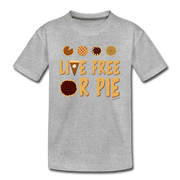 Live Free Or Pie Toddler T-Shirt - heather gray