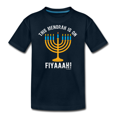 This Menorah Is On Fiyaaah Youth T-Shirt - deep navy