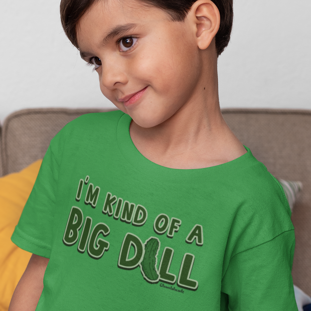 I'm Kind Of A Big Dill Youth T-Shirt