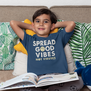 Spread Good Vibes Not Viruses Youth T-Shirt