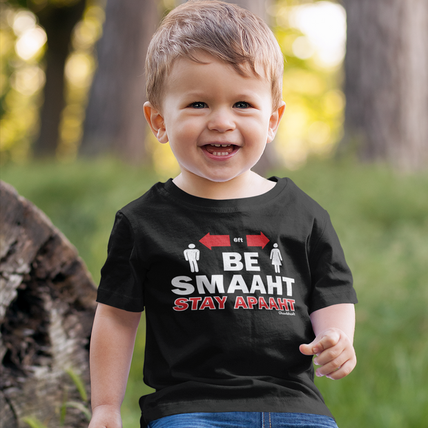 Be Smaaht Stay Apaaht T-Shirt