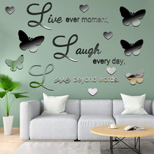 Load image into Gallery viewer, (J012)3D Acrylic Mirror Wall Decor Stickers Removable Butterfly Mirror Wall Stickers DIY Love Every Moment for Home Office School Teen Dorm Room...