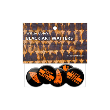 Willie Cole Black Art Matters Button Pack